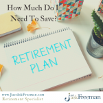 how much do I need to save for retirement?